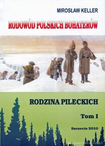 Rodzina Pileckich, tom I